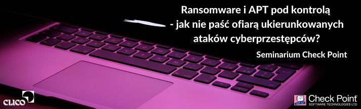 Ransomware i APT pod kontrolą - jak nie zostać ofiarą cyberprzestępców_PP.png